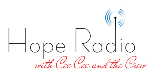 Hope Radio with Cee Cee and the Crew